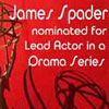 Lead Actor in a Drama Series: James Spader